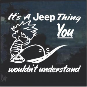 Its A Jeep Thing Calvin Window Decal Sticker
