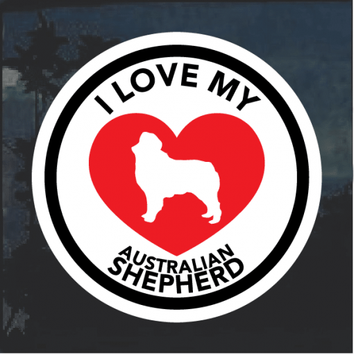 Love my Australian Shepherd heart Window Decal Sticker