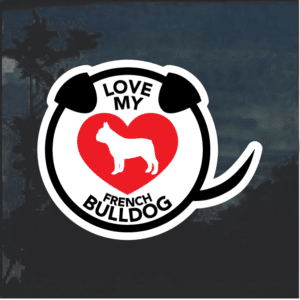 Love my French Bulldog heart Window Decal Sticker