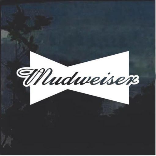 Mudweiser 1 Window Decal Sticker