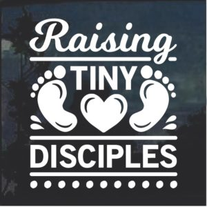 Raising Tiny Disciples Baby on Board Decal Sticker