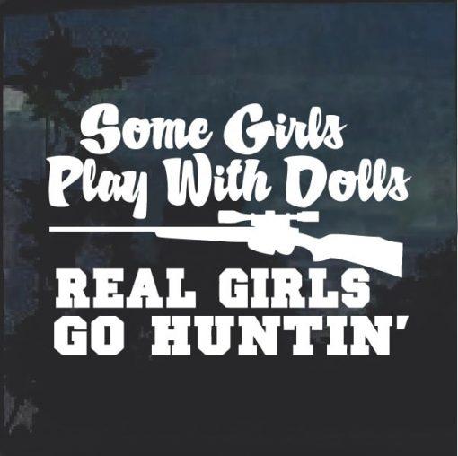 Real Girls Go Hunting Window Decal Sticker