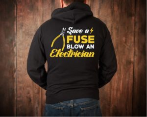 Save A fuse Blow a Electrician Hoodie