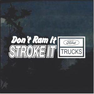 Stroke It Ford Trucks Window Decal Sticker