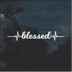 blessed Heartbeat Window Decal Sticker