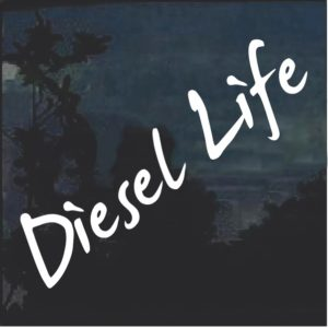 Diesel Life Script Window Decal Sticker