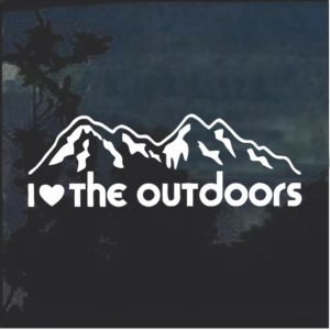 I love the outdoors Window Decal Sticker