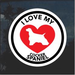 I Love my Cocker Spaniel Window Decal Sticker