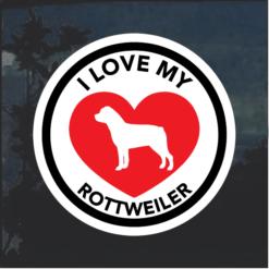 I Love my Rottweiler heart Window Decal Sticker