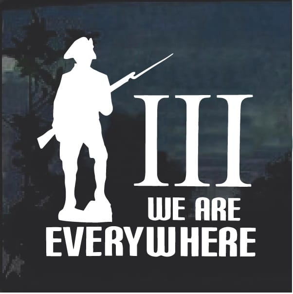 3 Percenter We Are Everywhere Window Decal Sticker