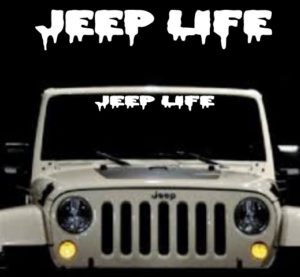 Jeep Life Muddy Look Windshield banner decal Sticker