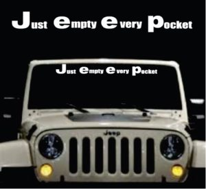 Jeep Just Empty Every Pocket Windshield Banner Decal Sticker