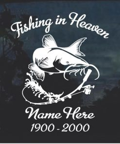 Fishing in Heaven In Loving Memory Decal Sticker Catfish