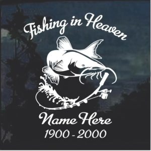 Fishing in Heaven In Loving Memory Decal Sticker Catfish