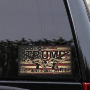 2nd Amendment Trump Law and Order The Right To Bear Arms Decal