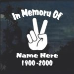 In Loving Memory Peace Fingers Decal Sticker