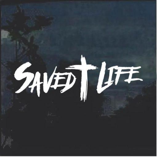Saved Life Window Decal Sticker