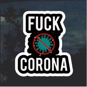 Fuck Cornavirus Covid-19 Decal Sticker
