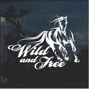 Horse Wild and Free Window Decal Sticker