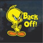 Tweety Bird Back Off Full Color Decal Sticker A2